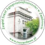 Zespół Szkół Agroprzedsiębiorczości w Zambrowie